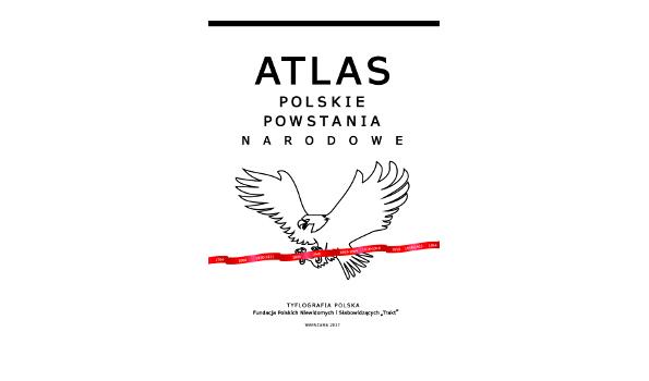 """Atlas """"Polskie Powstania Narodowe"""" dla niewidomych i słabowidzących"""