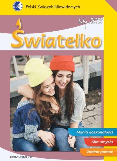 """Okładka lutowego numeru """"Światełka"""". Zdjęcie przedstawia dwie uśmiechnięte nastolatki; obejmują się. Obie na głowach mają czapki - jedna żółtą, druga czerwoną. Nad zdjęciem znajduje się żółty napis Światełko, a w prawym dolnym roku trzy kolorowe paski z napisami: Mania doskonałości, Siła umysłu, Zdalna pomoc. Całość w fioletowo-żółto-białej kolorystyce."""