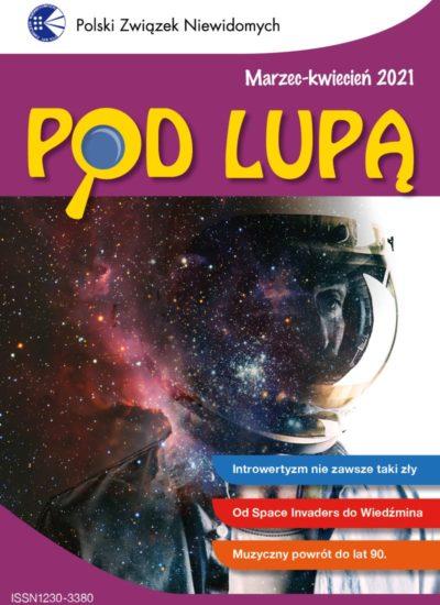Na okładce Pod lupą znajduje się kosmonauta, w tle kosmos.