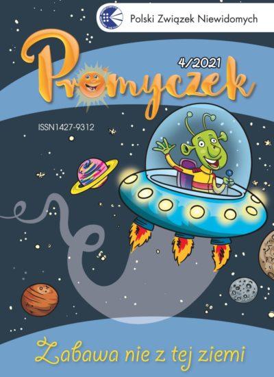 """okładka """"Promyczka"""" nr 4/2021: na niej kosmos i statek kosmiczny z ufoludkiem w środku"""