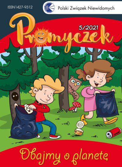 """okładka Promyczka nr 5/2021; dzieci sprzątają las, pod spodem napis """"Dbajmy o planetę"""""""